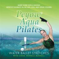 Peyow® Aqua Pilates Water Ballet Stretches DVD Workout